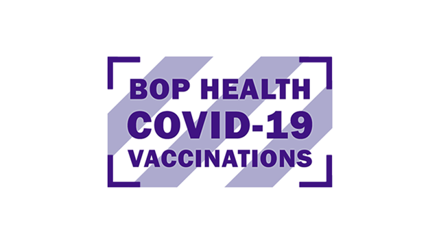 BOP Health COVID 19 Vaccinations